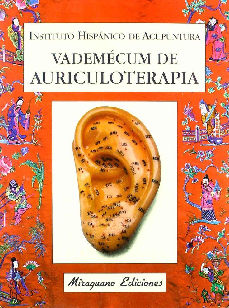 Manual sobre auriculoterapia, una antigua técnica de curación de la medicina tradicional china basada en el tratamiento de ciertos puntos del pabellón auricular con agujas de acupuntura