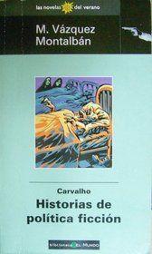 Carvalho, historias de política ficción.