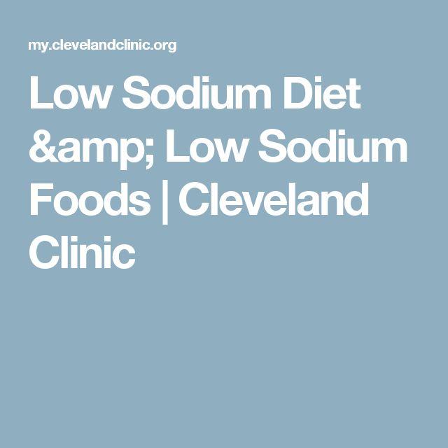 Low Sodium Diet & Low Sodium Foods | Cleveland Clinic