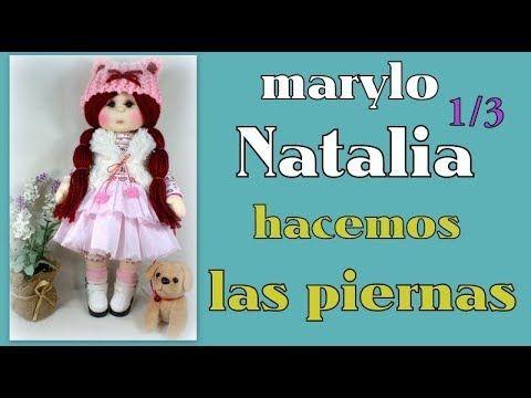 muñeca marylo Natalia , EMPEZAMOOOS , video- 323 - YouTube