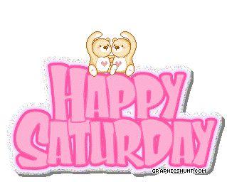 Happy Saturday Images   saturday saturdays