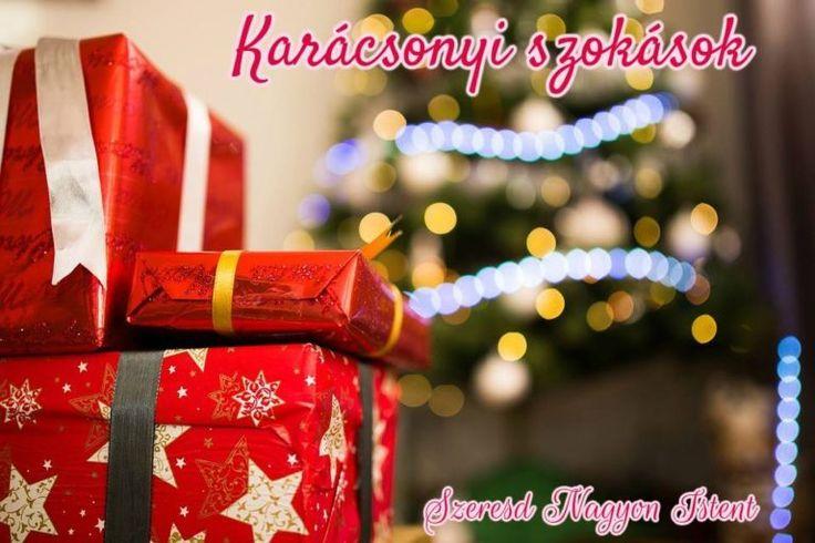 Karácsonyi készülődés: Szokásaink