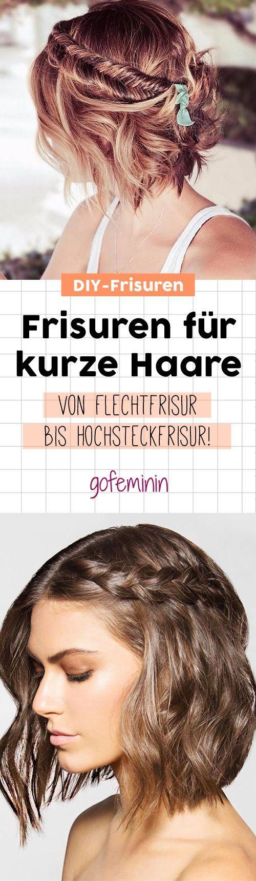 Frisuren für kurze Haare zum Nachstylen: Von Flechtfrisuren über Locken bin hi…  # BEAUTY