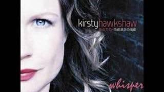 Kirsty Hawkshaw - Whisper, via YouTube.