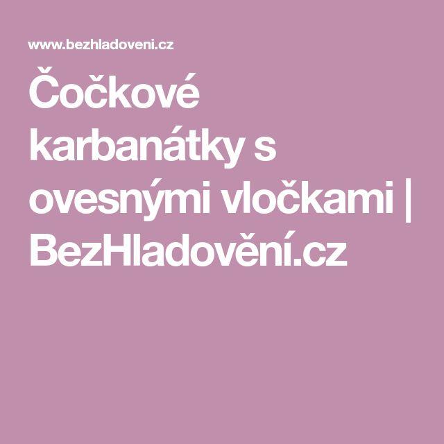 Čočkové karbanátky s ovesnými vločkami | BezHladovění.cz
