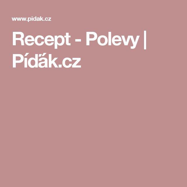 Recept - Polevy   Píďák.cz