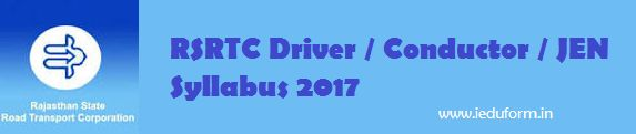 RSRTC Driver / Conductor / JEN Syllabus 2017 PDF Exam Pattern Notification / Apply Online for RSRTC Driver Recruitment from the official website at-www.rsrtc.rajasthan.gov.in