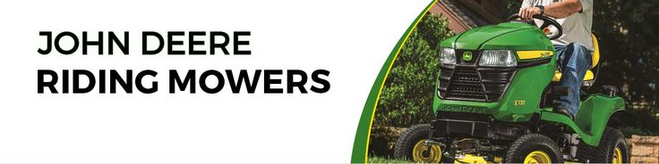 John Deere Riding Lawn Mowers Buyer's Guide | Mutton Power Equipment  Mutton Power Equipment has the best selection of John Deere Riding Lawn Mowers for Sale both online and in Northeast Indiana. We are the John Deere Riding Lawn Tractor and John Deere Riding Garden Tractor Fort Wayne Headquarters for the largest selection of John Deere D100 Series Riding Mowers, John Deere X300 Series Riding Mowers, John Deere X500 Series Riding Mowers and John Deere X700 Series Riding Mowers on sale.