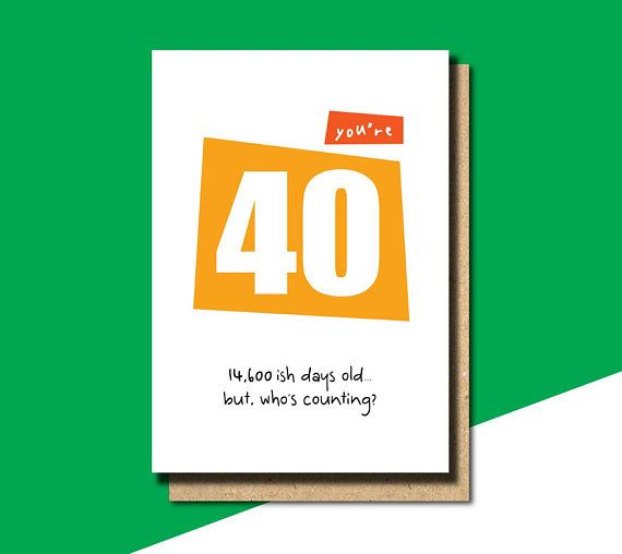 40th Birthday Card Funny Gift Friend