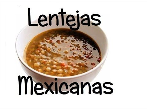 My FAVORITE LENTILS SOUP recipe EVER!!!! Just like how mom makes it too... And me. Try it I dare ya! Receta: Lentejas Mexicanas al Estilo de Doña Lupita. - YouTube