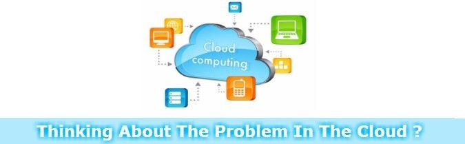 """Article About """"The Problems in Cloud"""". See More at: http://www.esds.co.in/blog/thinking-about-the-problem-in-the-cloud/"""