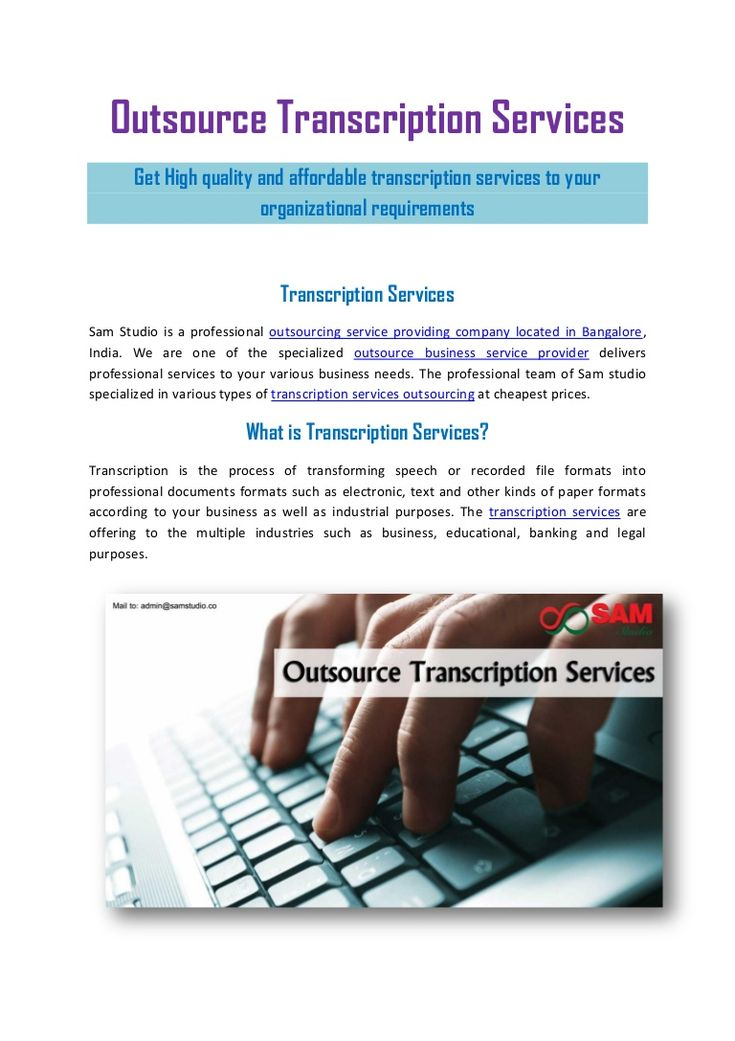 Get High quality and affordable transcription services to your organizational requirements