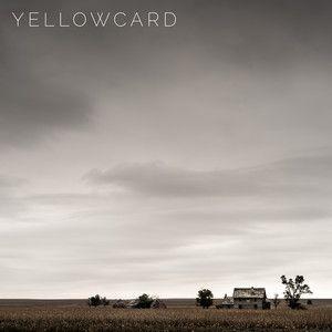 Fields & Fences - Yellowcard