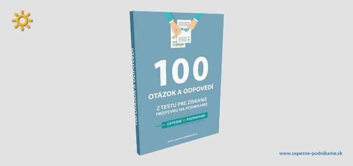 Stiahnite si zadarmo e-book s vypracovanými otázkami z testu pre získanie príspevku na podnikanie. 113 strán otázok a odpovedí pre úspešné absolvovanie testu.