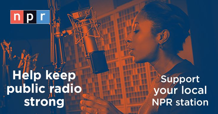 Support Public Radio: Donate To Your NPR Station