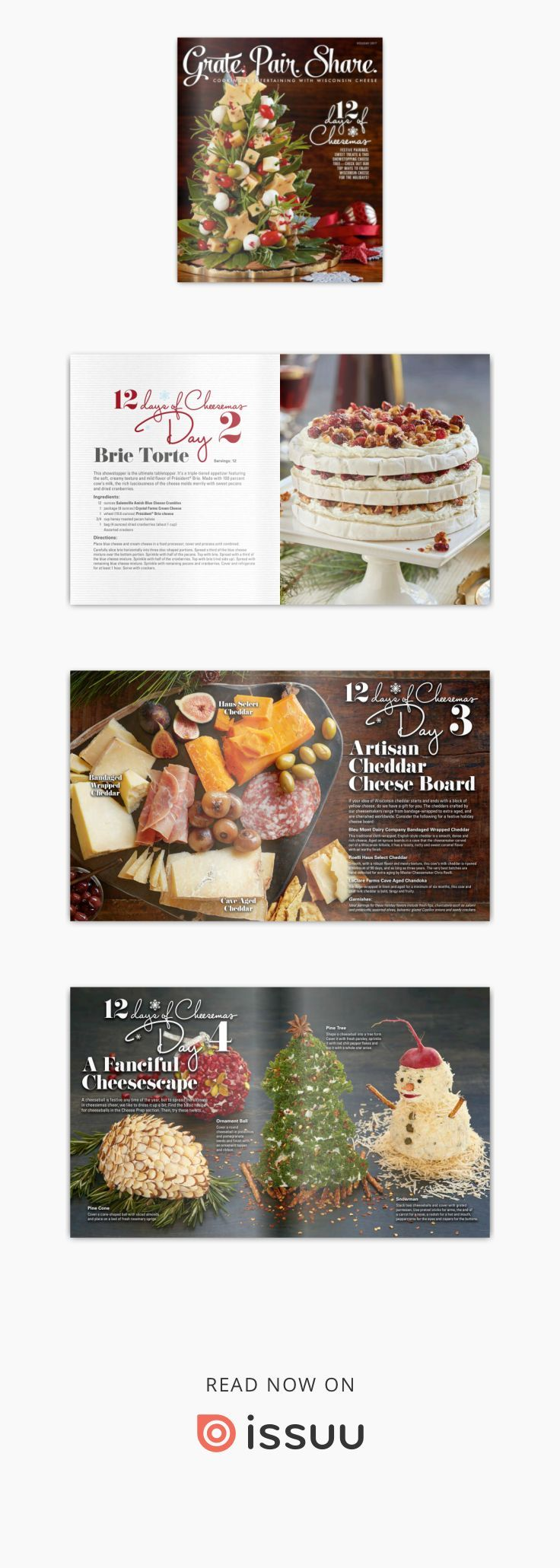A magazine about cooking and entertaining with Wisconsin cheese. Find recipes for holiday appetizers, festive cheese boards, desserts and more!