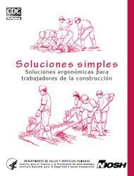 A Riesgos laborales de la construcción... Soluciones simples.  CDC (Centers for Disease Control and Prevention-EEUU)