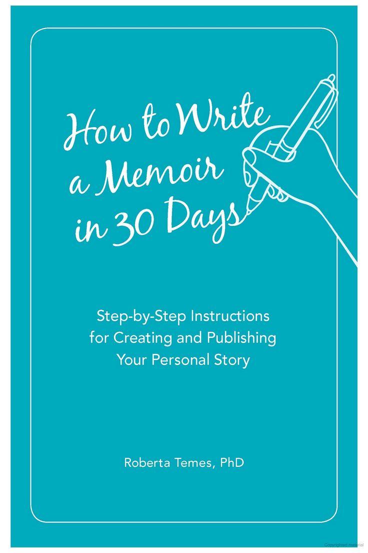 How to Write a Memoir in 30 Days StepbyStep