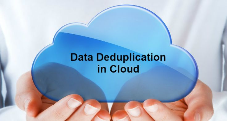 What are the real benefits of data deduplication in Cloud? #cloud #deduplication