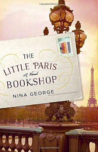 The Little Paris Bookshop: A Novel by Nina George. Please click on the book jacket to check availaility or place a hold @ Otis.