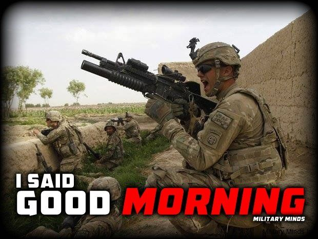 Check out free Good Morning Army Quotes Images, Pictures