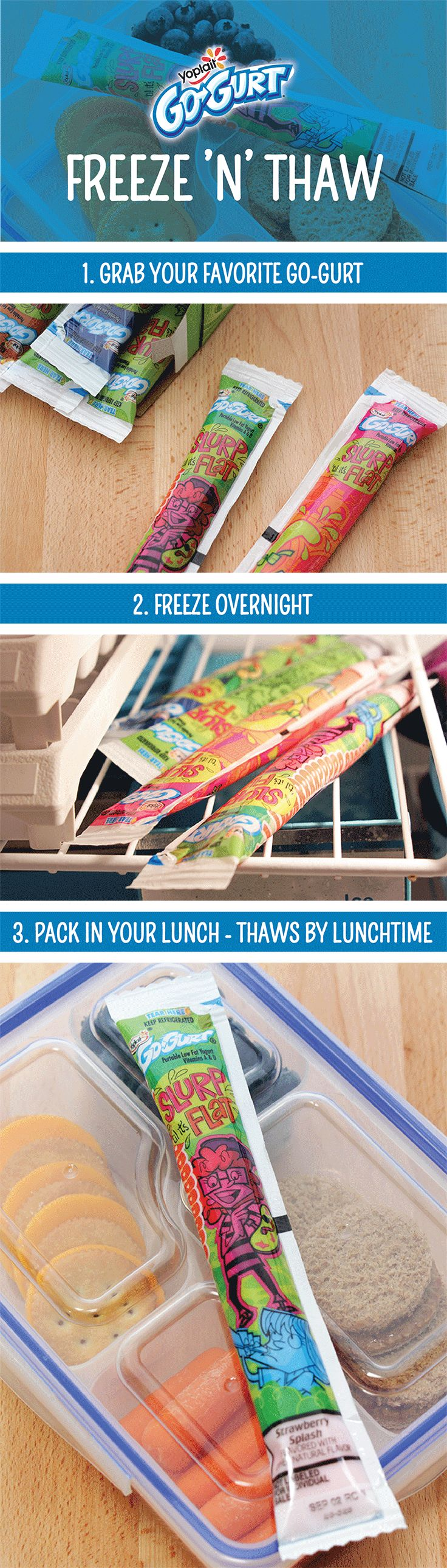 Did you know Yoplait Go-GURT® is specially made to Freeze and Thaw by lunchtime? Throw in the freezer the night before, and toss into the lunch box in the morning. It can also help keep your kid's lunch cool too!
