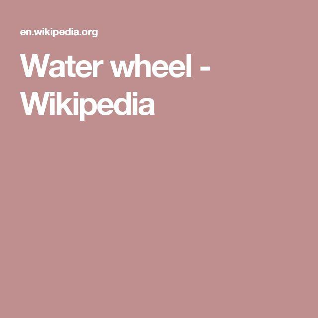 Water wheel - Wikipedia