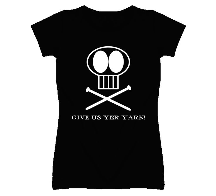 Give Us Yer Yarn Knitting Tshirt