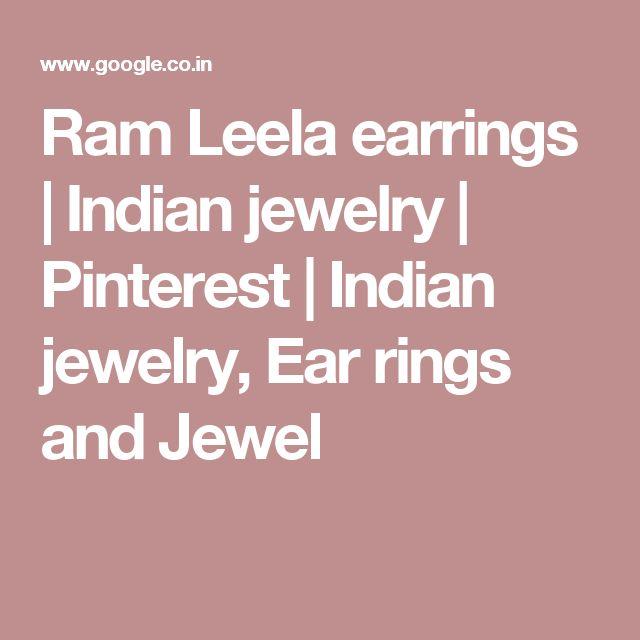 Ram Leela earrings | Indian jewelry | Pinterest | Indian jewelry, Ear rings and Jewel