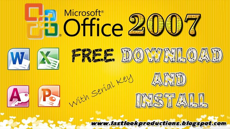 Msoffice 2007 free download with serial key in windows xp