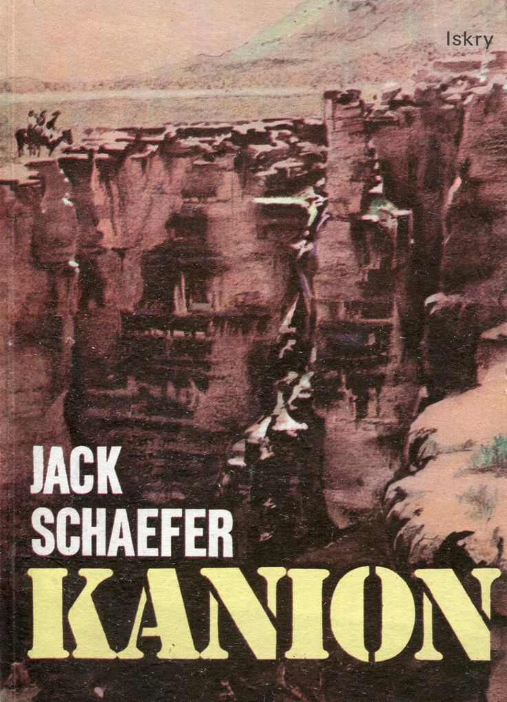 """""""Kanion"""" (Old Ramon) Jack Schaefer Translated by Krystyna Tarnowska Cover by Iwona Kraus Published by Wydawnictwo Iskry 1986"""