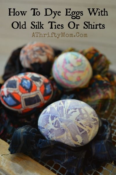 Easter Eggs, how to dye eggs with silk ties or silk shirts, natural ways to dye eggs, they turn out stunning you got to try it