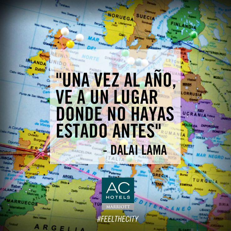 """""""Una vez al año ve a un lugar donde no hayas estado antes"""" (Dalai Lama) #quotes #viajar"""