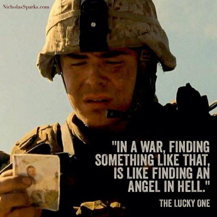 """""""It was in the morning, after a night raid. I just found it. In a war, finding something like that, is like finding an angel in hell."""" - The Lucky One"""