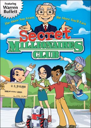 """Money 101  - Warren Buffett is the voice of a new animated series entitled """"Secret Millionaires Club,"""" which offers kids tips on investing and basic business concepts."""