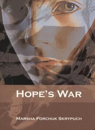 PBHF F SKR Hope's War. Kataryna Baliuk is hoping to have a fresh start at Cawthra School for the Arts. But her hopes for a peaceful Grade 10 are shattered when she comes home from her first day at Cawthra and finds the RCMP interrogating her grandfather. He is accused of being a policeman for the Nazis in World War II Ukraine. When the story is exposed in the local newspaper, Kat and her family become the centre of a media storm.