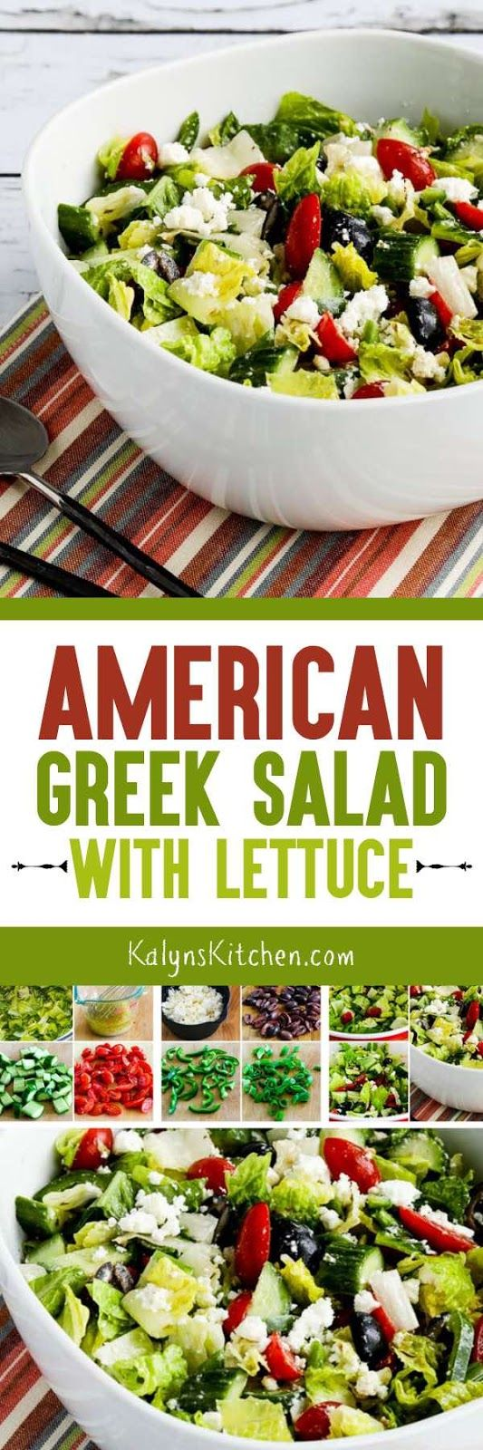 American Greek Salad (with Lettuce) is one of my signature salads that I make all summer long for parties and dinner guests! And I love the addition of lettuce to this salad, even though Greek Salad never has lettuce in Greece. This tasty salad is low-carb, Keto, low-glycemic, gluten-free, and South Beach Diet friendly. [found on KalynsKitchen.com]