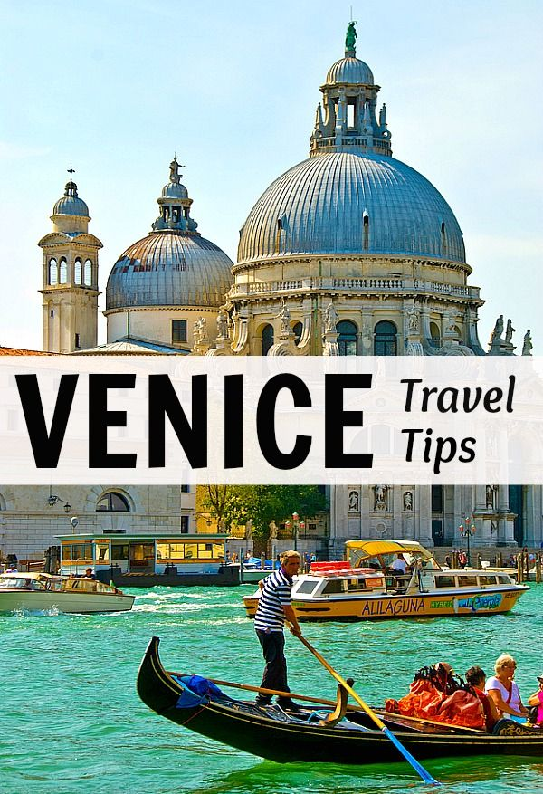 Travel Tips - Things to See & Do in Venice, Italy