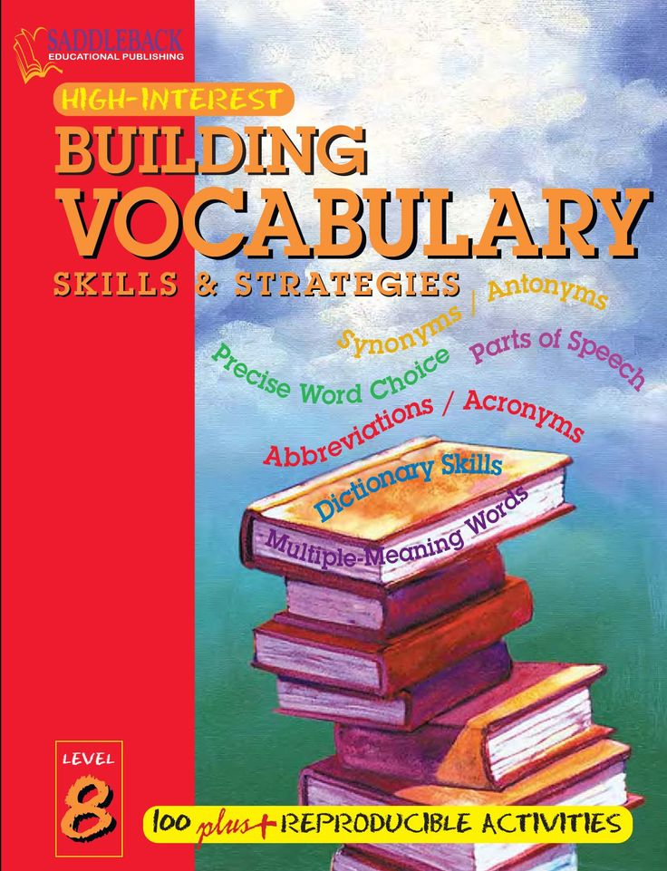 the level of vocabulary skill and Help your child build a rich vocabulary, and in turn, strong reading and writing  skills  but also in reading at or above grade level throughout their school years.