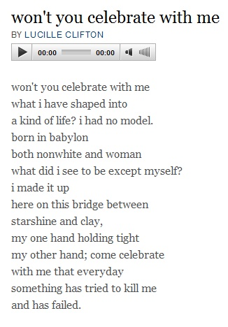 come celebrate with me...by Lucille Clifton