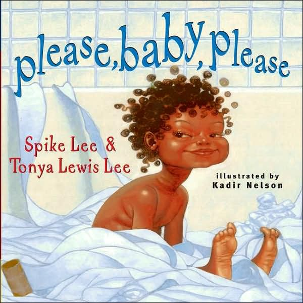 Parents' Lack of Sleep Please, Baby, Please by Spike Lee and his wife Tonya Lewis Lee discuss the joys and sleepless nights of parenting in this cute children's book.   The Celebration of Black Children Shades of Black: A Celebration of Our Children by Sandra L. Pinkney is a book that wonderfully affirms Black children. Black children …