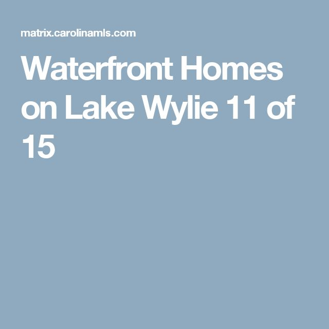Waterfront Homes on Lake Wylie 		 11 of 15