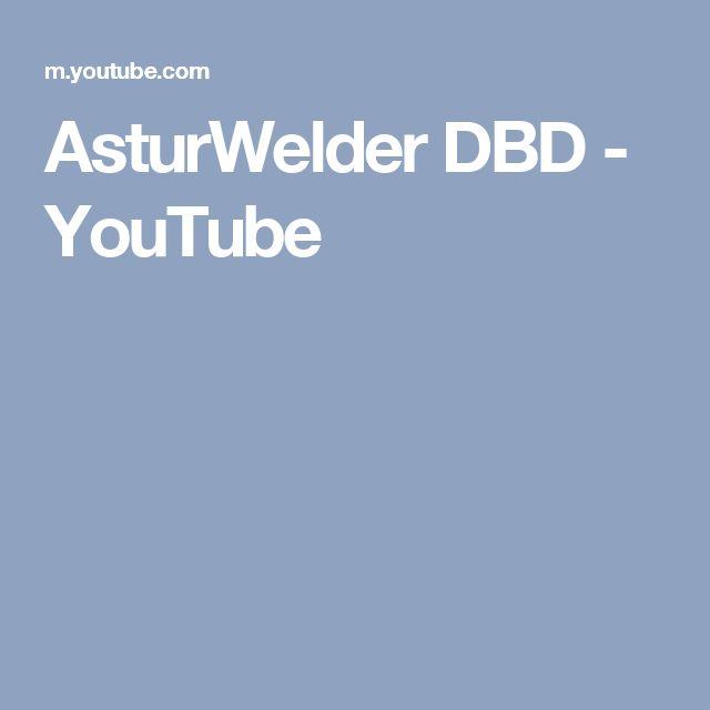 AsturWelder DBD - YouTube