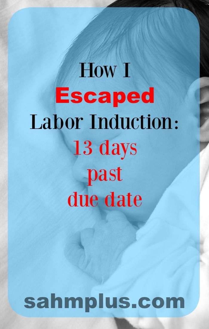 13 days past baby's due date and his head was lodged on a bone in my pelvis. How I escaped labor induction and the cascade of interventions.