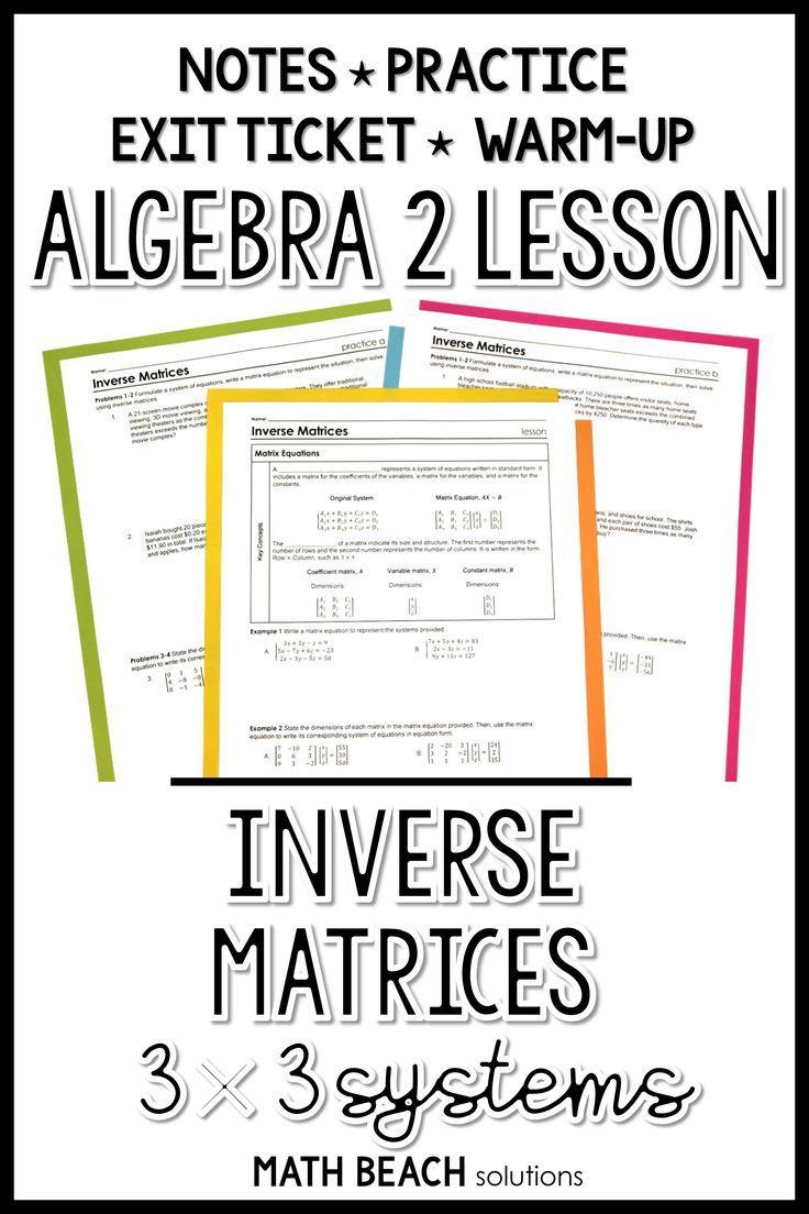 3x3 Systems Inverse Matrices Lesson Algebra Lesson Plans Linear Programming Algebra Lessons