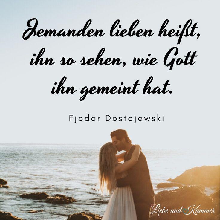 Zitat Liebe Beziehung Gott Dostojewski | Zitate, Jemanden