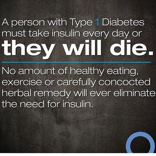 Most people do not know this... they think Type 1 is no different than Type 2. But the difference is HUGE! With Type 1, a person's pancreas PRODUCES NO INSULIN AT ALL so they must TAKE INSULIN EVERY DAY IN ORDER TO STAY ALIVE. It's serious, folks!
