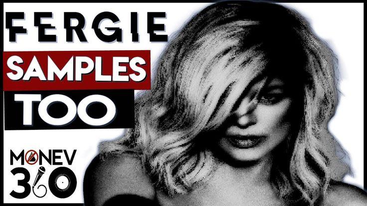 Fergie (5 Fergie Songs w/ Samples In 5 mins.) https://youtu.be/sNaqVn2BiDs