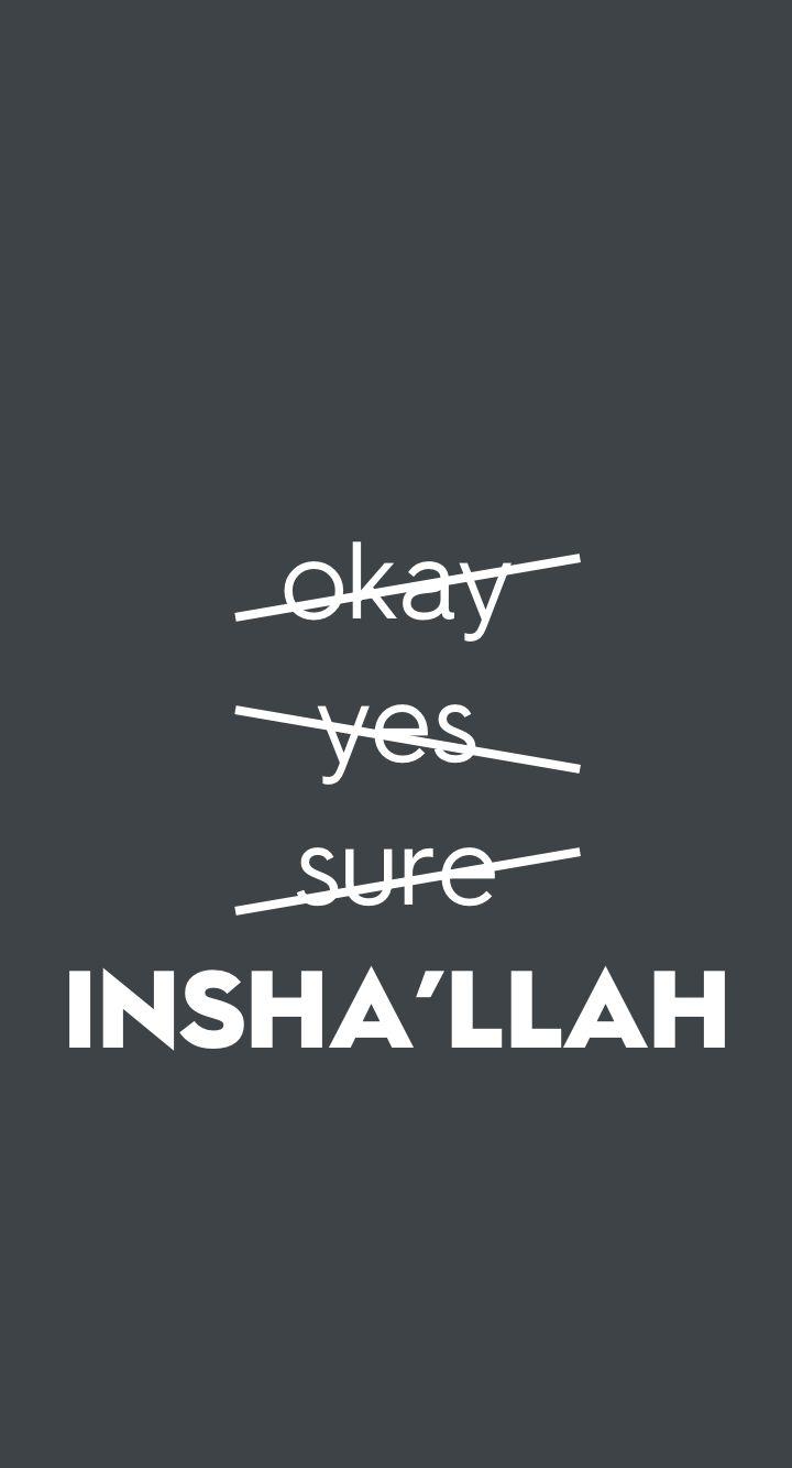 Islamic phone wallpaper always say insha llah
