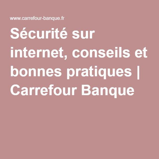Sécurité sur internet, conseils et bonnes pratiques | Carrefour Banque